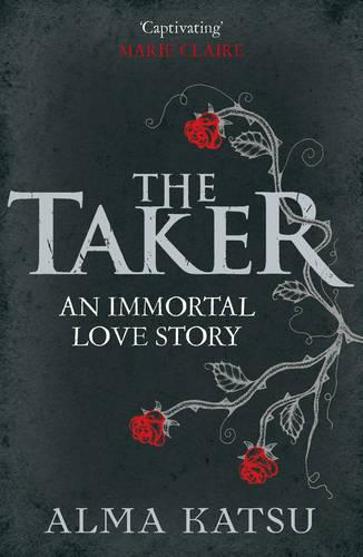 The Taker: (Book 1 of The Immortal Trilogy) - The Immortal Trilogy (Paperback)