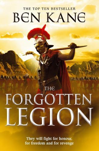 The Forgotten Legion: (The Forgotten Legion Chronicles No. 1) - The Forgotten Legion Chronicles (Paperback)