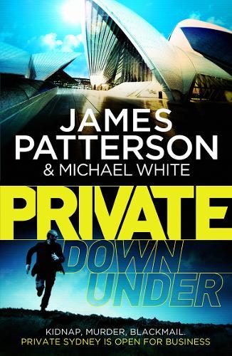 Private Down Under: (Private 6) - Private (Paperback)