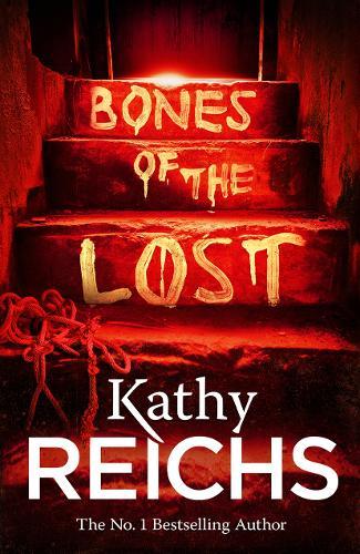 Bones of the Lost: (Temperance Brennan 16) - Temperance Brennan (Paperback)
