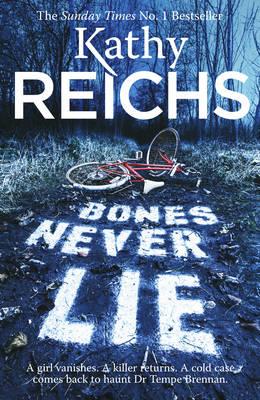 Bones Never Lie: (Temperance Brennan 17) - Temperance Brennan (Paperback)