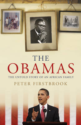 The Obamas: The Untold Story of an African Family (Paperback)