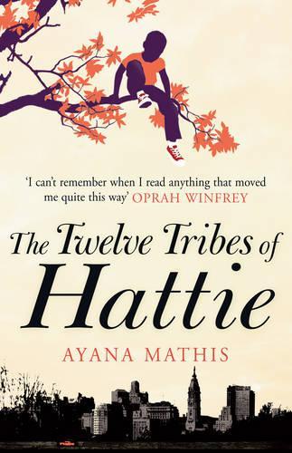 The Twelve Tribes of Hattie (Paperback)