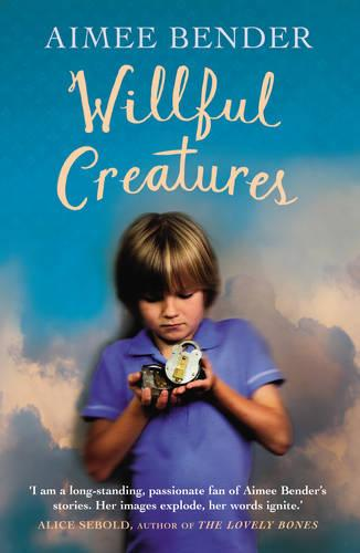 Willful Creatures (Paperback)