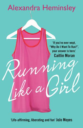 Running Like a Girl (Paperback)