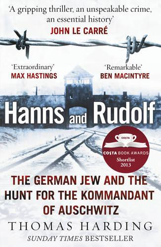 Hanns and Rudolf: The German Jew and the Hunt for the Kommandant of Auschwitz (Paperback)