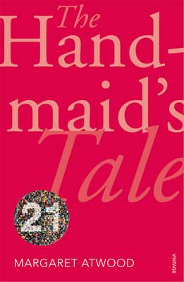 The Handmaid's Tale: Vintage 21 (Paperback)