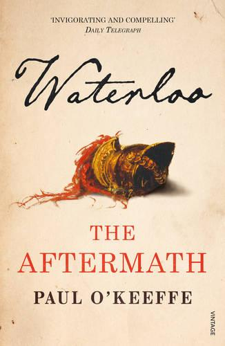 Waterloo: The Aftermath (Paperback)
