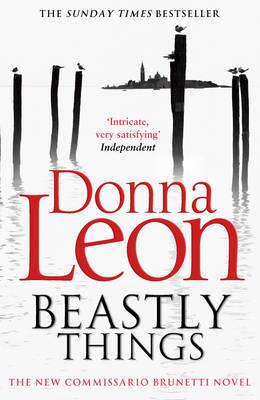 Beastly Things: (Brunetti 21) - Brunetti (Paperback)