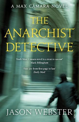 The Anarchist Detective: (Max Camara 3) - Max Camara (Paperback)
