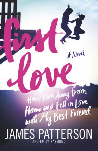First Love: (Illustrated edition) (Paperback)