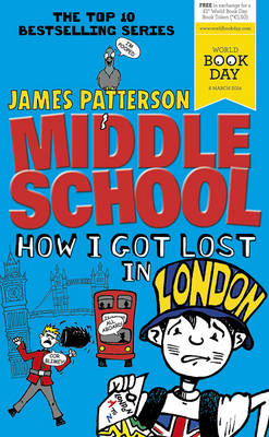 Middle School: How I Got Lost in London: (Middle School 5) (Paperback)