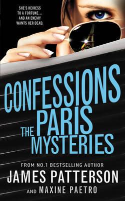 Confessions: The Paris Mysteries: (Confessions 3) - Confessions (Hardback)