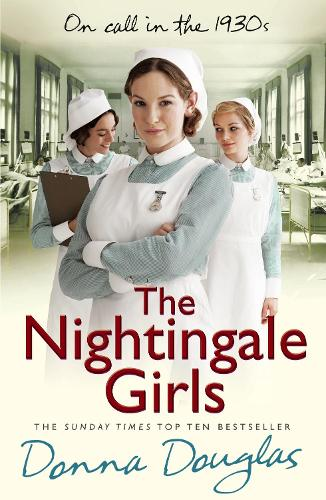 The Nightingale Girls: (Nightingales 1) - Nightingales (Paperback)