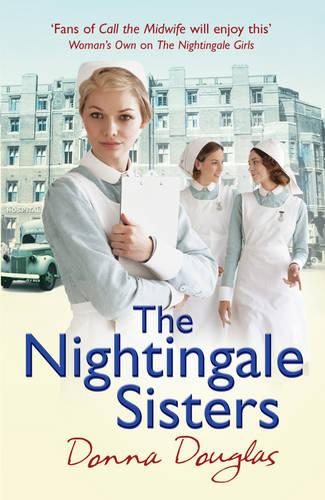 The Nightingale Sisters: (Nightingales 2) - Nightingales (Paperback)