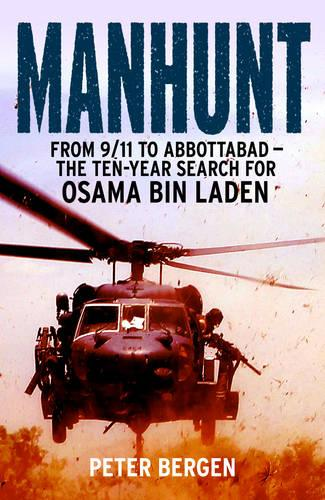 Manhunt: From 9/11 to Abbottabad - the Ten-Year Search for Osama bin Laden (Paperback)