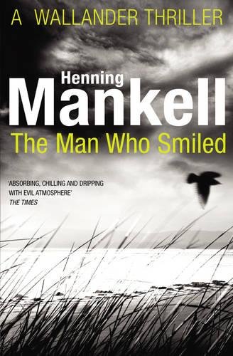 The Man Who Smiled: Kurt Wallander - Kurt Wallander (Paperback)