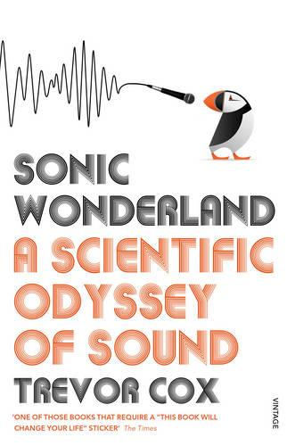 Sonic Wonderland: A Scientific Odyssey of Sound (Paperback)