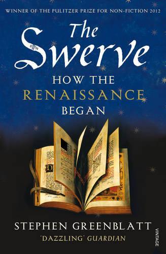 The Swerve: How the Renaissance Began (Paperback)