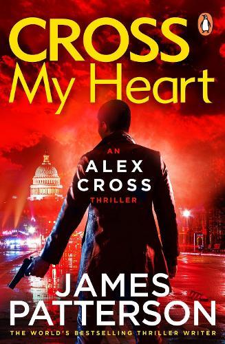 Cross My Heart: (Alex Cross 21) - Alex Cross (Paperback)