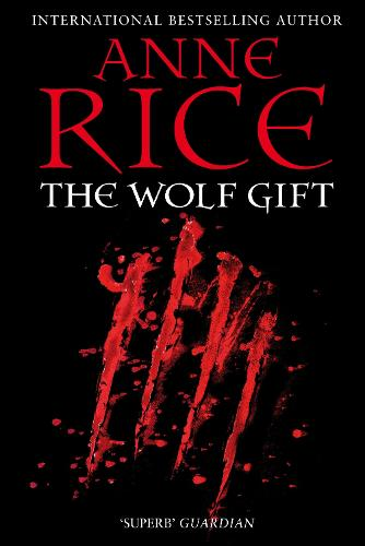 The Wolf Gift - The Wolf Gift Chronicles (Paperback)