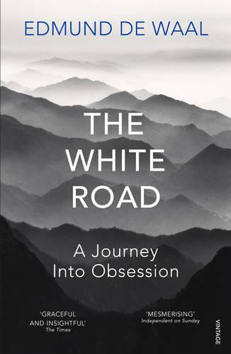 The White Road: a pilgrimage of sorts (Paperback)