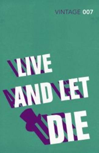 Live and Let Die - James Bond 007 (Paperback)