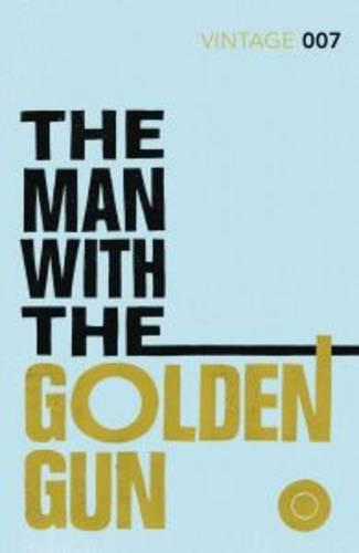 The Man with the Golden Gun - James Bond 007 (Paperback)