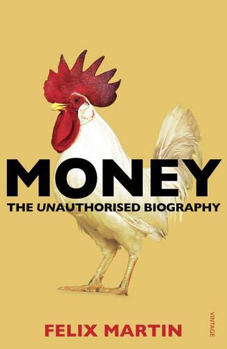 Money: The Unauthorised Biography (Paperback)