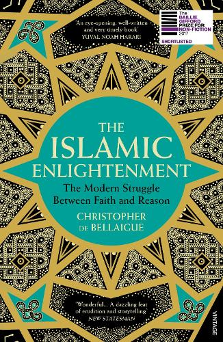 The Islamic Enlightenment: The Modern Struggle Between Faith and Reason (Paperback)