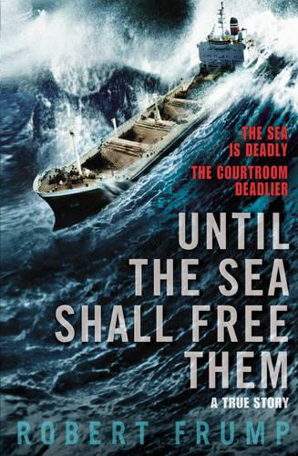 Until The Sea Shall Free Them (Paperback)