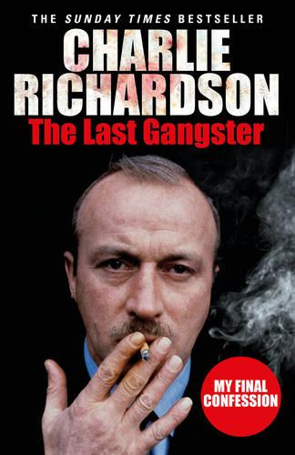 The Last Gangster: My Final Confession (Paperback)