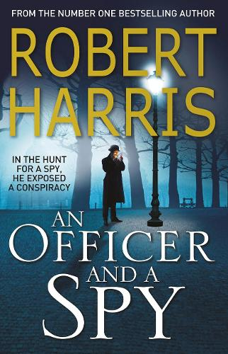An Officer and a Spy: The gripping Richard and Judy Book Club favourite (Paperback)