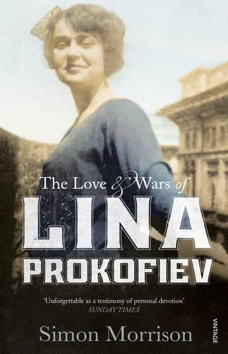 The Love and Wars of Lina Prokofiev: The Story of Lina and Serge Prokofiev (Paperback)