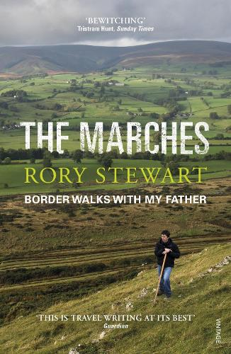 The Marches: Border walks with my father (Paperback)