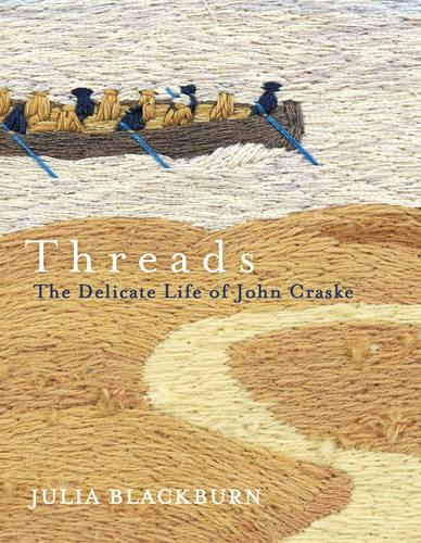Threads: The Delicate Life of John Craske (Paperback)
