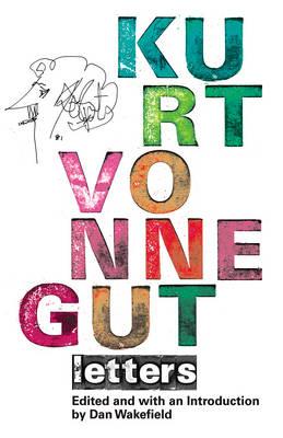 Kurt Vonnegut: Letters (Hardback)