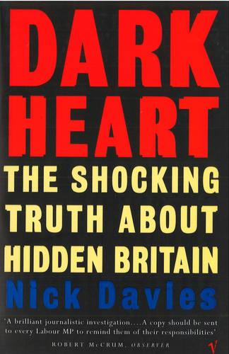 Dark Heart: The Story of a Journey into an Undiscovered Britain (Paperback)