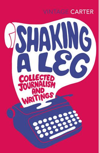 Shaking A Leg: Collected Journalism and Writings (Paperback)