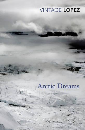 Arctic Dreams (Paperback)
