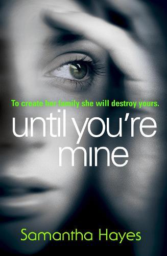 Until You're Mine (Paperback)