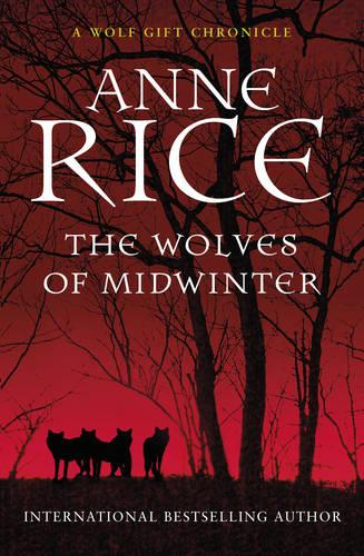 The Wolves of Midwinter - The Wolf Gift Chronicles (Paperback)