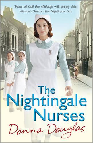The Nightingale Nurses: (Nightingales 3) - Nightingales (Paperback)