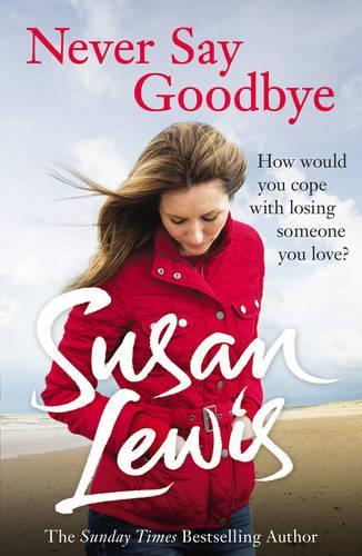 Never Say Goodbye (Paperback)