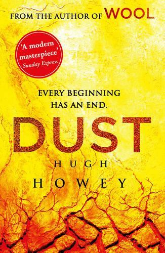 Dust: (Wool Trilogy 3) - Wool Trilogy (Paperback)