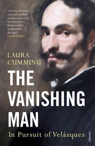 The Vanishing Man: In Pursuit of Velazquez (Paperback)
