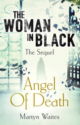 The Woman in Black: Angel of Death (Hardback)
