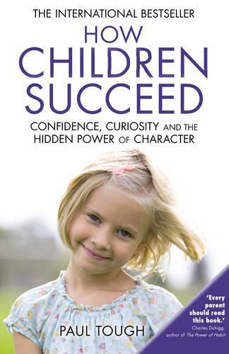 How Children Succeed (Paperback)