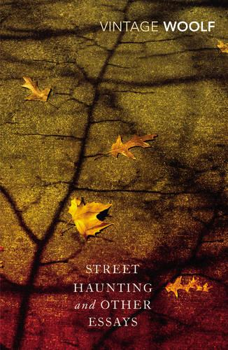 Street Haunting and Other Essays (Paperback)