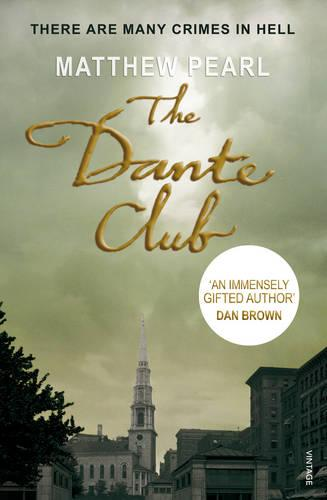 The Dante Club: Historical Mystery (Paperback)